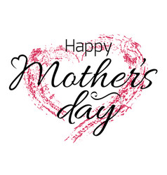 Happy mothers day card with grunge heart and vector