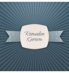 Ramadan kareem textile label with greeting ribbon vector