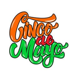 cinco de mayo hand drawn lettering phrase vector image vector image