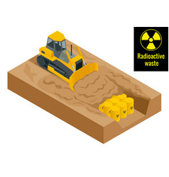 the tractor digs in drums with radioactive waste vector image