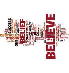 Belief designed for life text background word vector