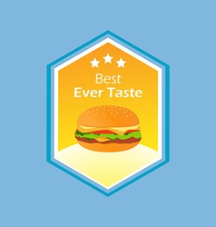 Burgers best ever taste vector