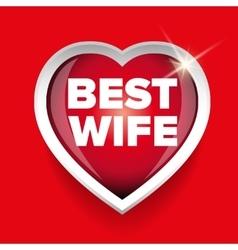 Best wife heart vector