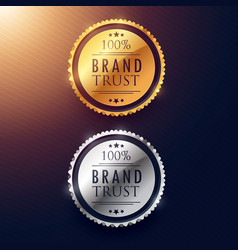 Brand trust label design in gold and silver vector