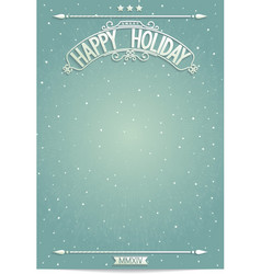 Happy holiday poster template for wishes vector
