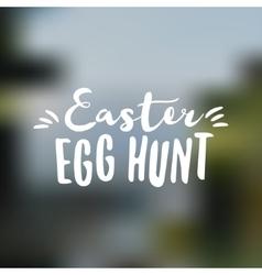 Easter sign - easter egg hunt easter wish overlay vector