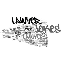 Lawyer jokes text background word cloud concept vector