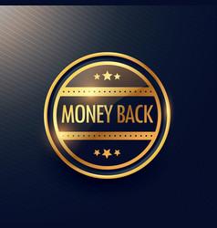 Golden money back guarantee label design vector