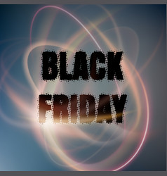 Black friday poster with abstract lights eps 10 vector