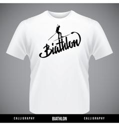Biathlon hand lettering - handmade calligraphy vector image vector image