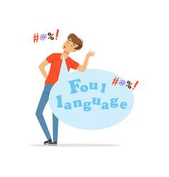 foul language man swearing bad habit vector image vector image