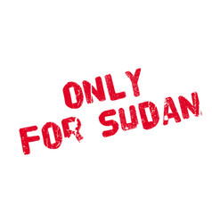 Only for sudan rubber stamp vector