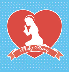 holy mary religious card vector image