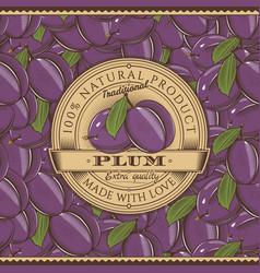 Vintage plum label on seamless pattern vector