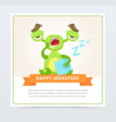 Cute funny green monster yawning happy monsters vector