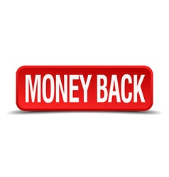 Money back red 3d square button isolated on white vector