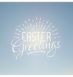 Easter greetings sign easter wish overlay vector