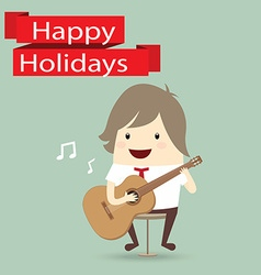 businessman is playing a guitar happy holidays vector image vector image