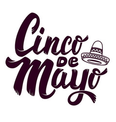 Cinco de mayo hand drawn lettering phrase vector