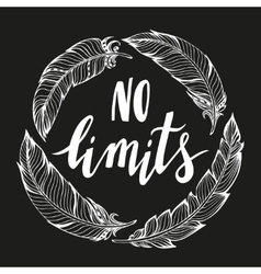 No limits handdrawn phrase with boho design vector image
