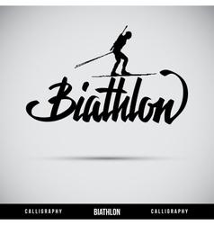 Biathlon hand lettering - handmade calligraphy vector