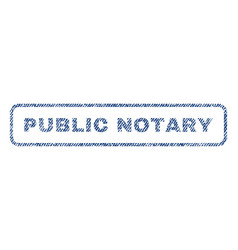 public notary textile stamp vector image