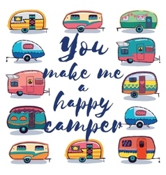 You make me a happy camper card vector