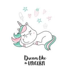 dream like a unicorn unicorn quote vector image vector image