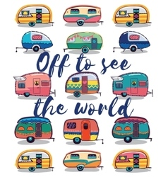 Off to see the world happy camper card vector
