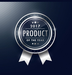 Product of the year silver badge label design vector