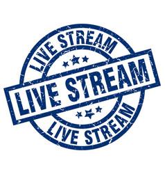 Live stream blue round grunge stamp vector