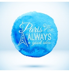 Blue watercolor circle with Paris modern text vector image