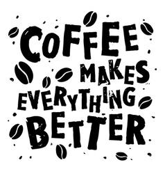 Coffee retro quote vector image vector image