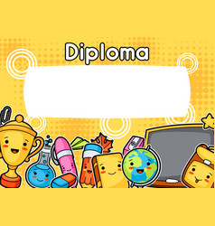 Kawaii school diploma with cute education supplies vector