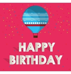Blue airballoon happy birthday card confetti and vector