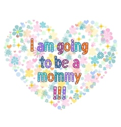 I am going to be a mommy vector
