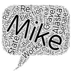 Mike gravel democrat text background wordcloud vector