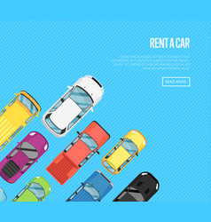 rent a car poster with top view city cars vector image