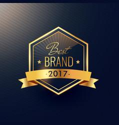 Best brand of 2017 golden label design vector