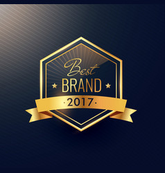 Best brand of 2017 golden label design vector