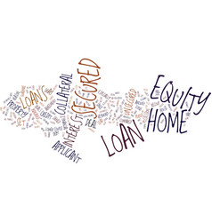 Z secured home equity loan text background word vector