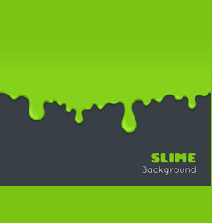 background of dribble green slime vector image