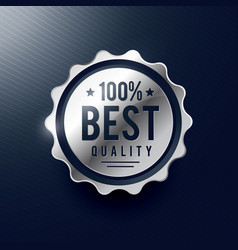 Best quality silver badge label design vector