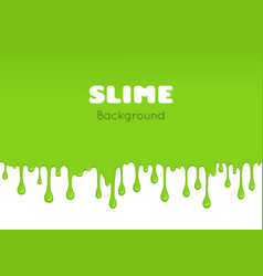 Background of dribble green slime vector