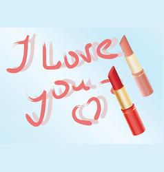 declaration of love written by lipstick vector image vector image