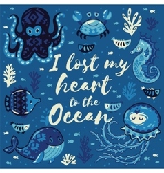I lost my heart to the ocean quote vector