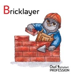 Alphabet professions owl letter b - bricklayer vector
