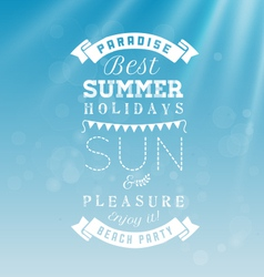 Best summer holidays - calligraphy design vector