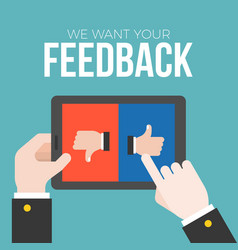 we want your feedback concept vector image vector image