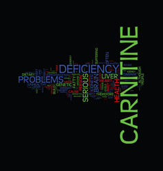 L carnitine deficiency text background word cloud vector